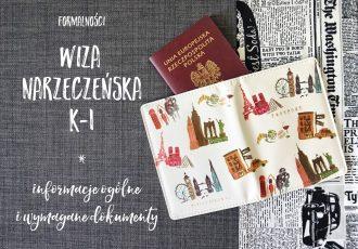 2016.08 - formalności - wiza narzeczeńska - info ogole i wymagane dokumenty